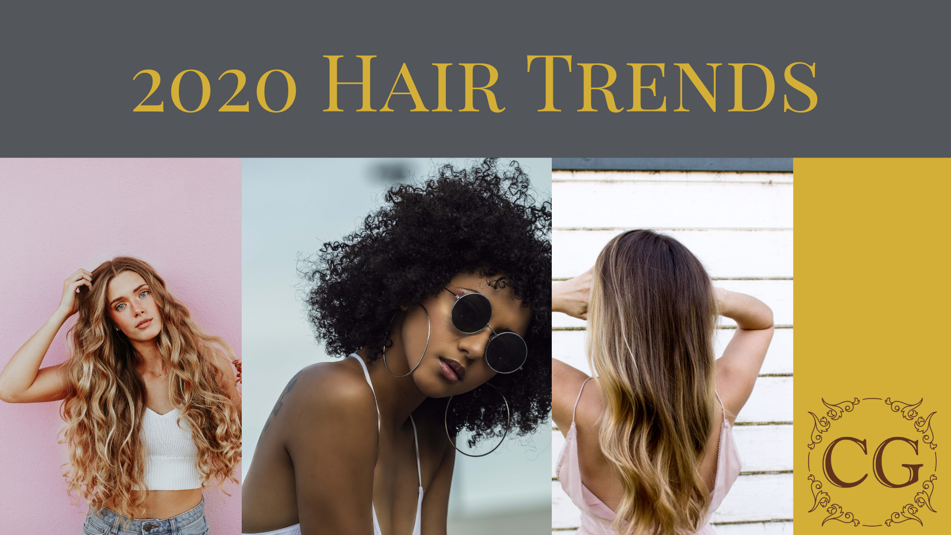 Hair Trends: A collage image of a woman with long wavy balayaged hair against a pink wall, a woman with natural hair and sunglasses against a blue sky and a woman with blonde balayage against a white wooden wall. Text reading '2020 hair trends' in gold against a grey background above and a gold coloured band with the Cutting Garden logo on the right.